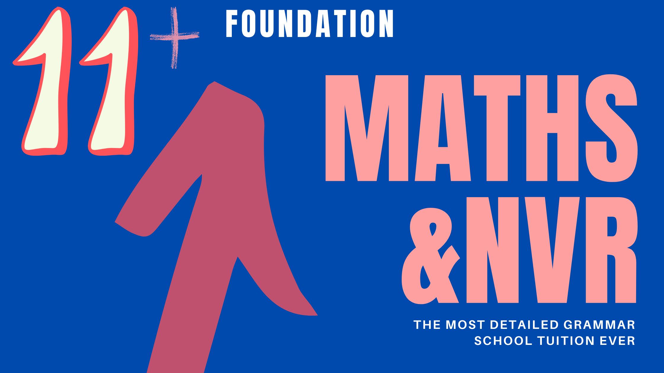 11 Plus Foundation – Maths & NVR