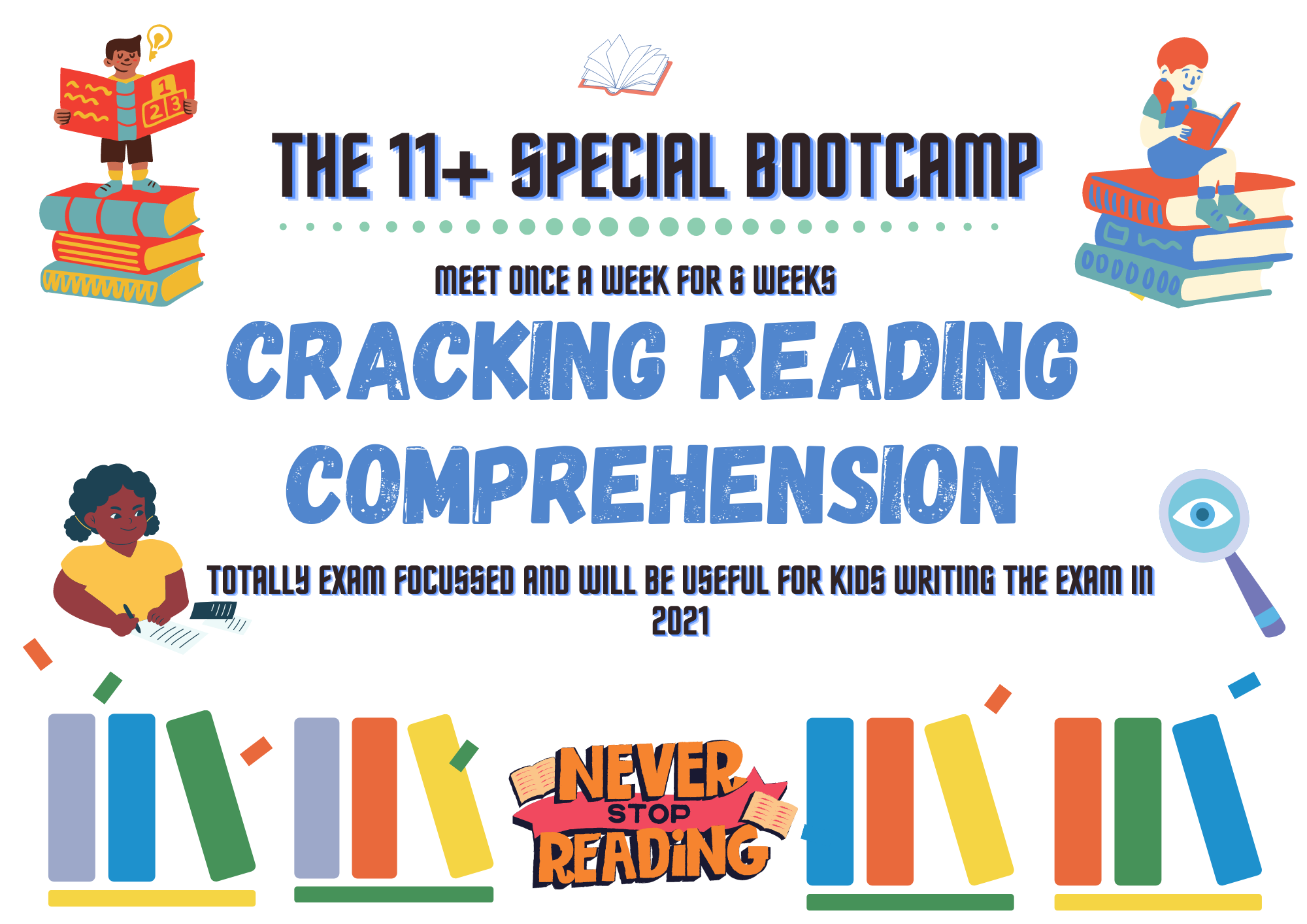 11+ Special Bootcamp: Reading Comprehension