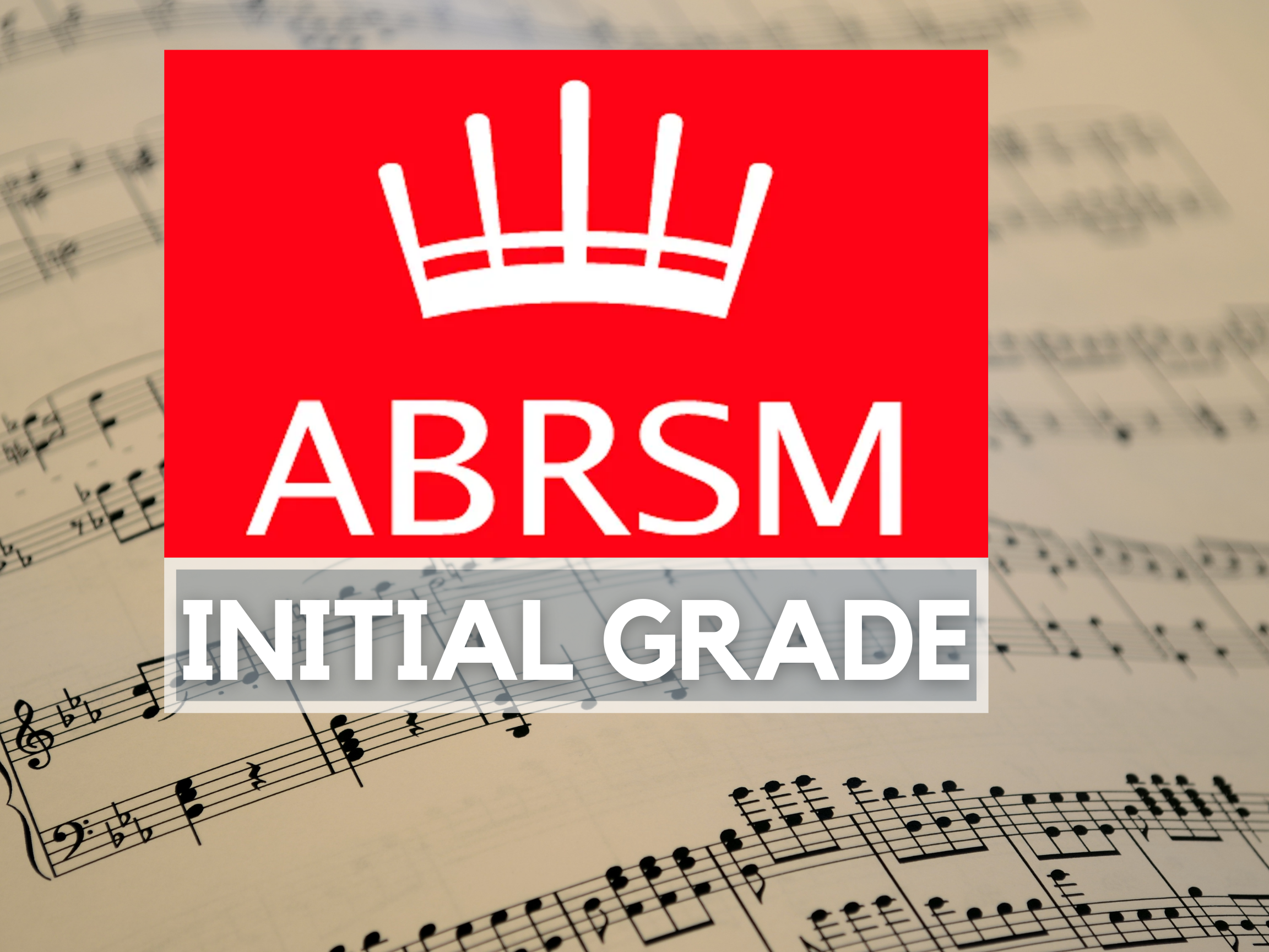PIANO ABRSM Initial Grade Program