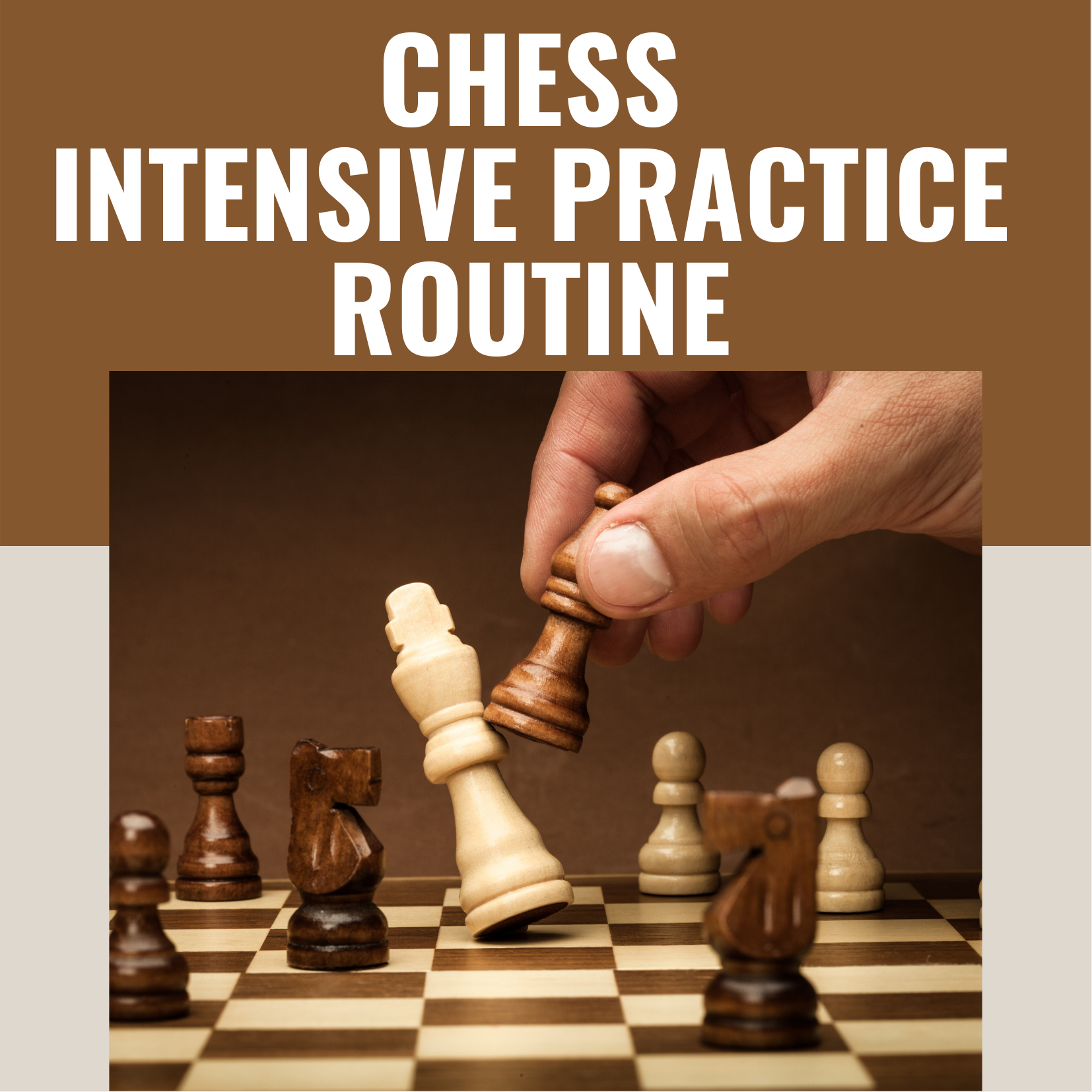 Chess Intensive Practice Routine